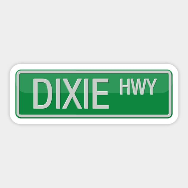 Dixie Hwy sign