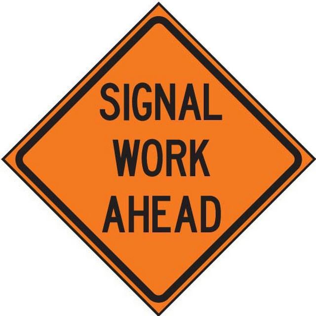 SIGNAL WORK AHEAD ROAD SIGN