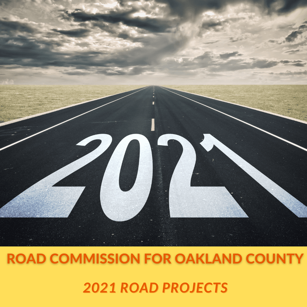 ROAD COMMISSION FOR OAKLAND COUNTY 2021 Road projects image