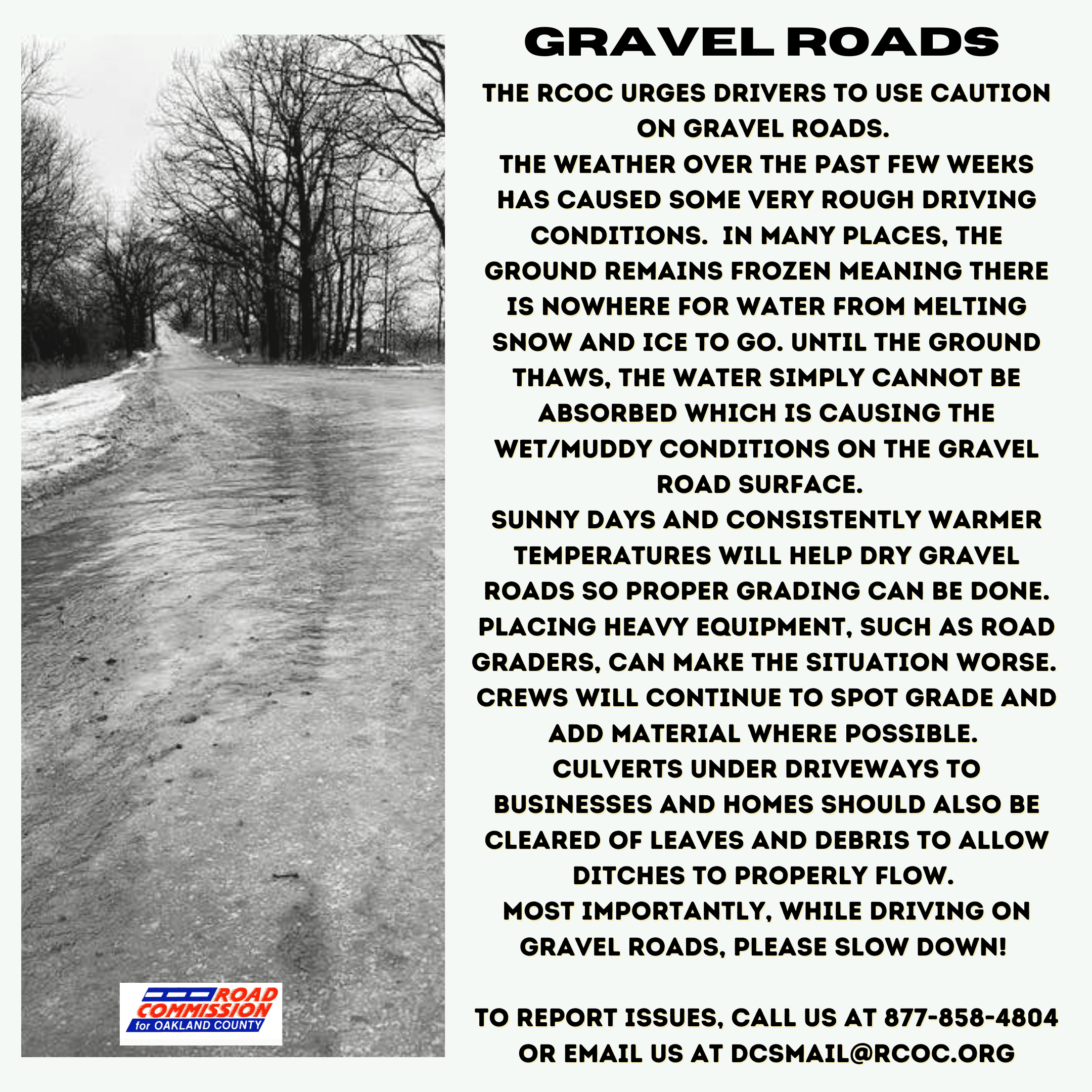 Gravel Road conditions in the spring with explanation